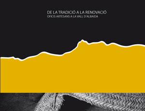 DE LA TRADICIÓ A LA RENOVACIÓ, OFICIOS ARTESANALES - DVD