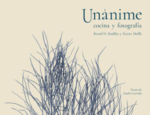 UNÀNIME, cooking and photography —BOOK—