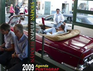 Pentagraf Diary - Naples 2009  (EACH YEAR DEDICATED TO A CITY)