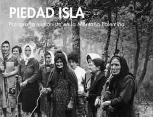 PIEDAD ISLA - fotografía humanista
